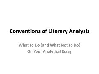 Conventions of Literary Analysis