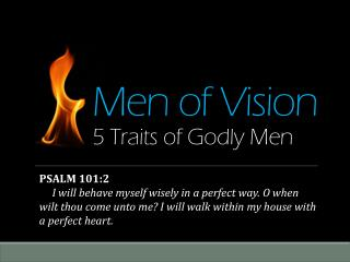 Men  of  Vision 5 Traits  of Godly Men