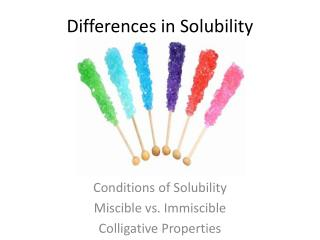 Differences in Solubility