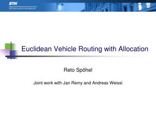 Euclidean Vehicle Routing with Allocation