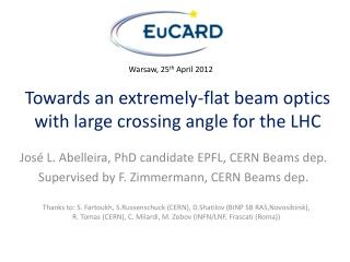 Towards an extremely-flat beam optics with large crossing angle for the LHC