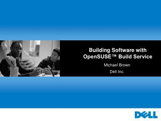 Building Software with OpenSUSE™ Build Service