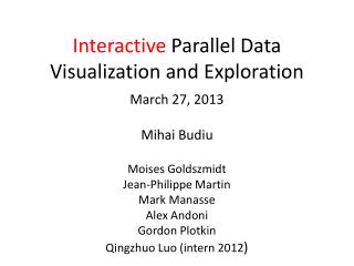 Interactive  Parallel Data  Visualization and  Exploration