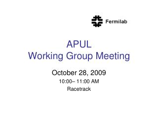 APUL  Working Group Meeting