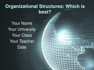 Organizational Structures: Which is best?