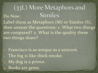(33L) More Metaphors and Similes