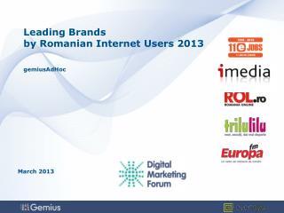Leading Brands by Romanian Internet Users 2013 gemiusAdHoc