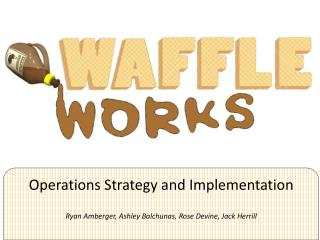 Operations Strategy and Implementation