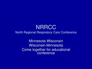 NRRCC North Regional Respiratory Care Conference