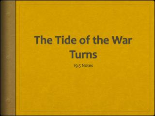 The Tide of the War Turns