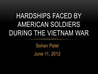 Hardships faced by American Soldiers During the Vietnam War