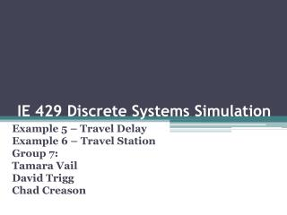 IE 429 Discrete Systems Simulation