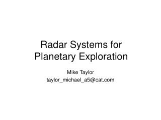 Radar Systems for Planetary Exploration