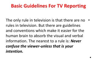 Basic Guidelines For TV Reporting