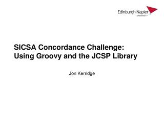 SICSA Concordance Challenge: Using Groovy and the JCSP Library
