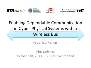 Enabling Dependable Communication in Cyber-Physical Systems with a Wireless Bus
