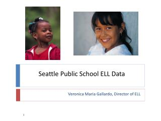 Seattle Public School ELL Data