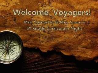Welcome  Voyagers!