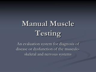 Manual Muscle Testing