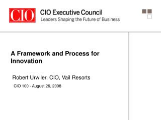 A Framework and Process for Innovation