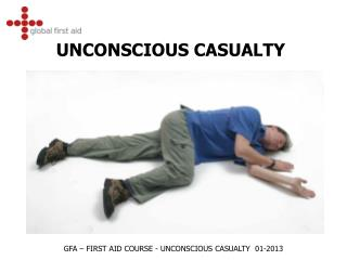 UNCONSCIOUS CASUALTY