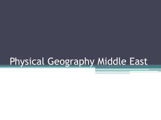 Physical Geography Middle East