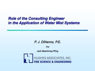 Role of the Consulting Engineer in the Application of Water Mist Systems