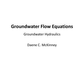 Groundwater Flow Equations