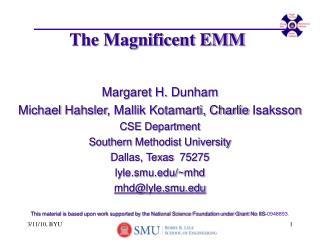 The Magnificent EMM