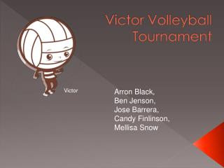 Victor Volleyball Tournament