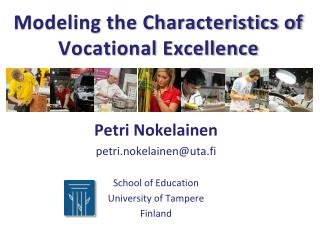 Modeling the Characteristics of Vocational Excellence