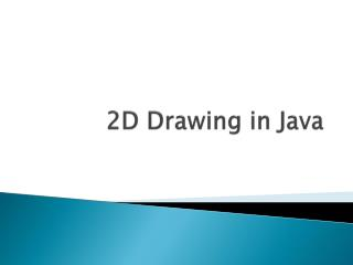 2D Drawing in Java