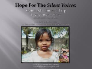 Background of  Hope For The  Silent Voices
