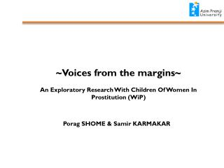 ~Voices from the margins ~ An Exploratory Research With Children Of Women In Prostitution ( WiP )