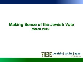 Making Sense of the Jewish Vote