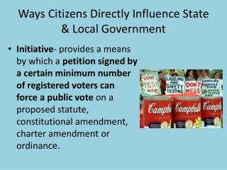 Ways Citizens Directly Influence State & Local Government