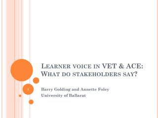 Learner voice in VET & ACE: What do stakeholders say?