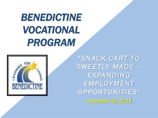 Benedictine Vocational Program