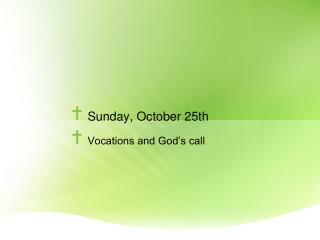 Sunday, October 25th