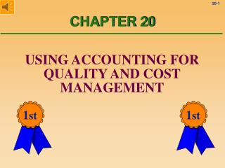 USING ACCOUNTING FOR QUALITY AND COST MANAGEMENT