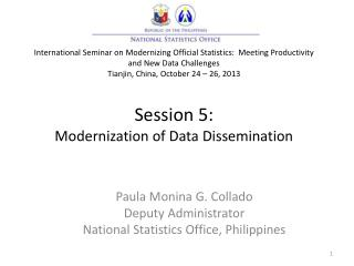 Paula  Monina  G.  Collado Deputy Administrator National Statistics Office, Philippines