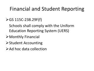Financial and Student Reporting