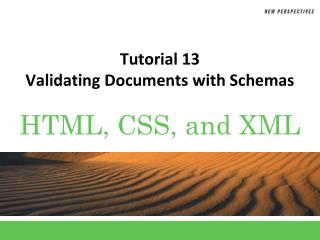Tutorial  13 Validating Documents with Schemas