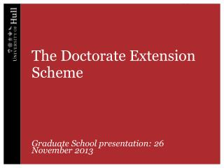 The Doctorate Extension Scheme