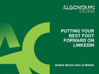 Putting your best foot forward on  linkedin