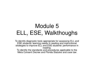 Module 5 ELL, ESE, Walkthoughs