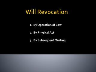 Will Revocation