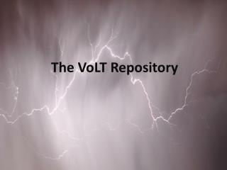 The  VoLT Repository