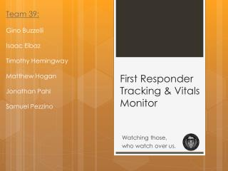 First  Responder Tracking & Vitals Monitor