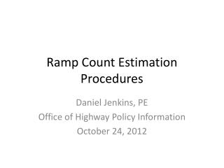 Ramp Count Estimation Procedures